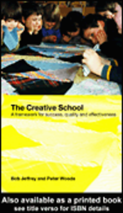 Ebook in inglese The Creative School Jeffrey, Bob , Woods, Peter