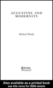 Ebook in inglese Augustine and Modernity Hanby, Michael