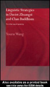 Ebook in inglese Linguistic Strategies in Daoist Zhuangzi and Chan Buddhism Wang, Youru