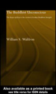 Foto Cover di The Buddhist Unconscious, Ebook inglese di William S. Waldron, edito da