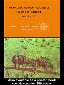Ebook in inglese Managing Human Resources in Cross-Border Alliances Jackson, Susan , Luo, Yadong , Schuler, Randall