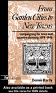 Ebook in inglese From Garden Cities to New Towns Hardy, Dennis