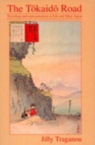 Ebook in inglese Tokaido Road Traganou, Jilly