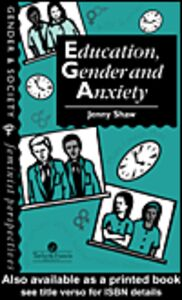 Ebook in inglese Education, Gender And Anxiety Shaw, Jenny