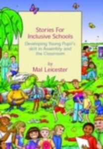 Ebook in inglese Stories for Inclusive Schools Johnson, Gill , Leicester, Mal