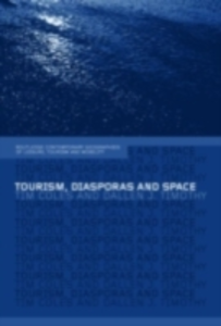Ebook in inglese Tourism, Diasporas and Space -, -