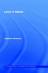Ebook in inglese Laws in Nature Mumford, Stephen