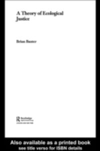 Ebook in inglese Theory of Ecological Justice Baxter, Brian