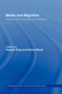 Foto Cover di Media and Migration, Ebook inglese di  edito da Taylor and Francis