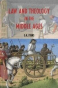 Foto Cover di Law and Theology in the Middle Ages, Ebook inglese di G.R. Evans, edito da Taylor and Francis