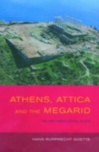 Foto Cover di Athens, Attica and the Megarid, Ebook inglese di Hans Rupprecht Goette, edito da Taylor and Francis