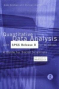 Foto Cover di Quantitative Data Analysis with SPSS Release 8 for Windows, Ebook inglese di Alan Bryman,Duncan Cramer, edito da Taylor and Francis
