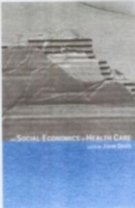 Ebook in inglese Social Economics of Health Care
