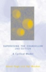Ebook in inglese Supervising the Counsellor Page, Steve , Wosket, Val