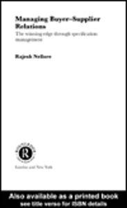 Ebook in inglese Managing Buyer-Supplier Relations Nellore, Rajesh