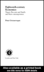 Foto Cover di Eighteenth Century Economics, Ebook inglese di Peter Groenewegen, edito da
