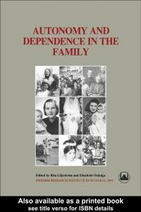 Foto Cover di Autonomy and Dependence in the Family, Ebook inglese di  edito da Taylor and Francis