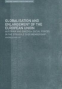 Foto Cover di Globalisation and Enlargement of the European Union, Ebook inglese di Andreas Bieler, edito da Taylor and Francis