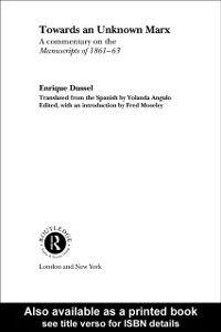 Ebook in inglese Towards An Unknown Marx Dussel, Enrique