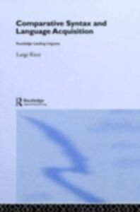Ebook in inglese Comparative Syntax and Language Acquisition Rizzi, Luigi