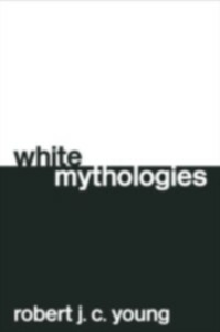 Ebook in inglese White Mythologies Young, Robert J. C.