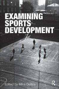 Ebook in inglese Examining Sports Development -, -