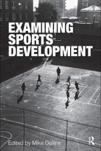 Ebook in inglese Examining Sports Development -, -