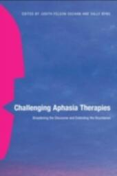 Challenging Aphasia Therapies