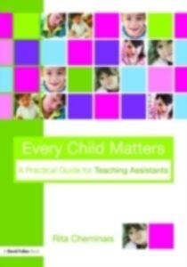 Foto Cover di Every Child Matters, Ebook inglese di Rita Cheminais, edito da Taylor and Francis
