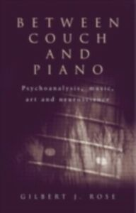 Ebook in inglese Between Couch and Piano Rose, Gilbert J.