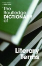 Routledge Dictionary of Literary Terms