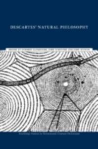 Ebook in inglese Descartes' Natural Philosophy -, -