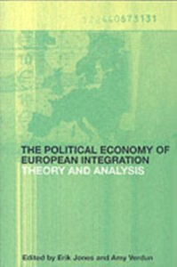 Ebook in inglese Political Economy of European Integration Jones, Erik , Verdun, Amy