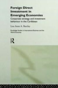 Ebook in inglese Foreign Direct Investment in Emerging Economies Barclay, Lou Anne A.