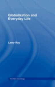 Ebook in inglese Globalization and Everyday Life Ray, Larry