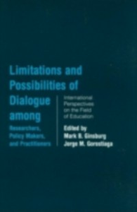 Ebook in inglese Limitations and Possibilities of Dialogue among Researchers, Policymakers, and Practitioners -, -