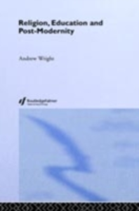Ebook in inglese Religion, Education and Post-Modernity Wright, Andrew
