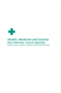 Ebook in inglese Health, Medicine and Society -, -