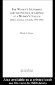 Ebook in inglese Women's Movement and the Politics of Change at a Women's College Greene, David A.