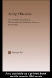 Ebook in inglese Acting 'Otherwise' Chen, Peiying
