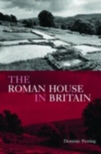 Ebook in inglese Roman House in Britain Perring, Dominic