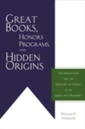 Great Books, Honors Programs, and Hidden Origins