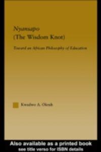 Foto Cover di Nyansapo (The Wisdom Knot), Ebook inglese di Kwadwo A. Okrah, edito da Taylor and Francis