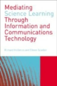 Ebook in inglese Mediating Science Learning through Information and Communications Technology -, -