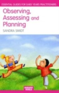Ebook in inglese Observing, Assessing and Planning for Children in the Early Years Smidt, Sandra