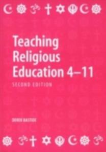 Ebook in inglese Teaching Religious Education 4-11 Bastide, Derek