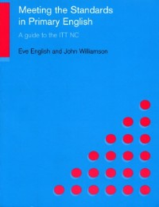 Ebook in inglese Meeting the Standards in Primary English -, -