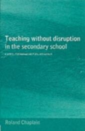 Teaching without Disruption in Secondary Schools
