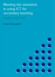 Ebook in inglese Meeting the Standards in Using ICT for Secondary Teaching Kennewell, Steve