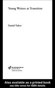Foto Cover di Young Writers at Transition, Ebook inglese di Daniel Tabor, edito da Taylor and Francis